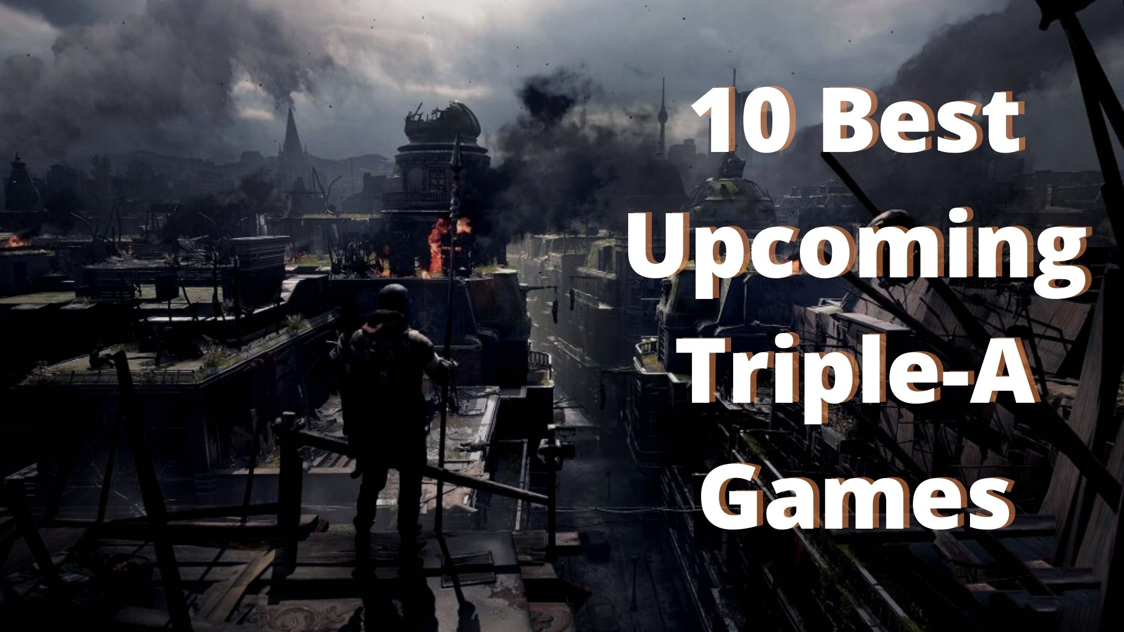 10 Best Upcoming Triple A Games